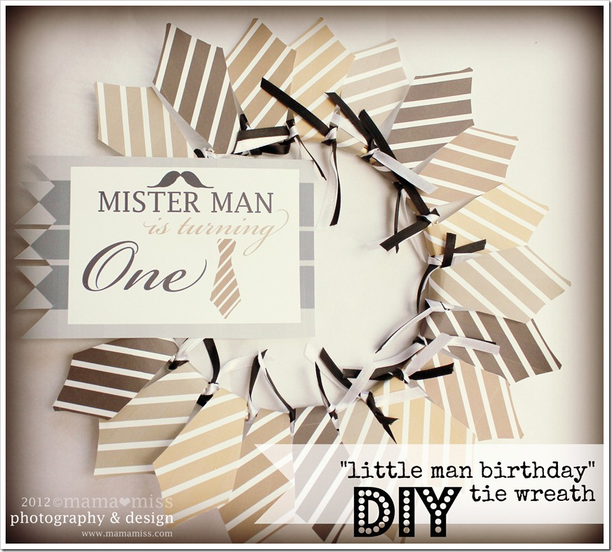 "EASY DIY Free Printable ""Little Man Birthday"" Tie Wreath 